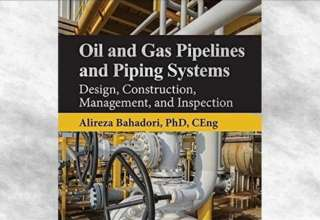 """کتاب """"Oil and Gas Pipelines and Piping Systems"""""""