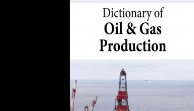 Dictionary of Oil & Gas Production