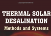 Thermal Solar Desalination: Methods and Systems