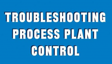 "کتاب "" Troubleshooting Process Plant Control 1st Edition"""