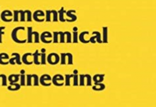 "کتاب ""Elements of Chemical Reaction Engineering"""