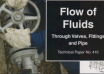 "کتاب""Flow of Fluids Through Valves, Fittings & Pipe TP-410"""