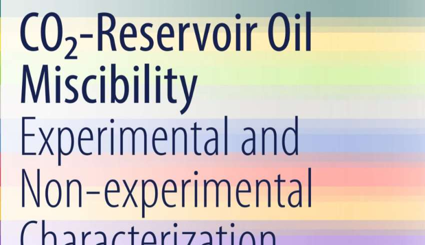 "کتاب""CO2-Reservoir Oil Miscibility"""