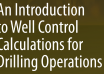 "کتاب ""An Introduction to Well Control Calculations for Drilling Operations"""