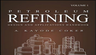 "کتاب"" Petroleum Refining Design and Applications Handbook"""