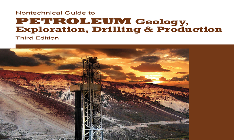 "کتاب ""Nontechnical Guide to Petroleum Geology, Exploration, Drilling & Production"""