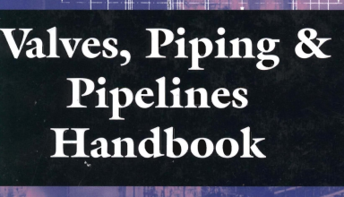 "کتاب ""Valves, Piping and Pipelines Handbook"""