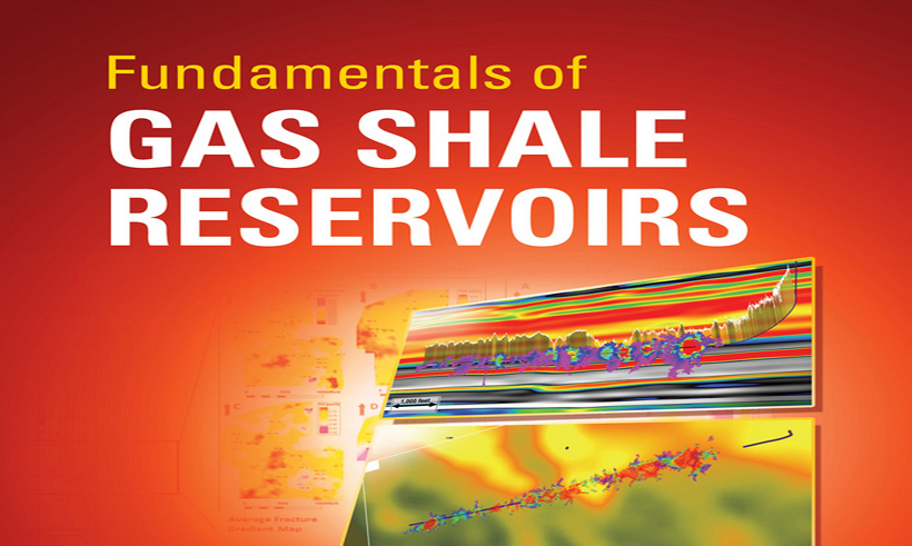 "کتاب"" Fundamentals of Gas Shale Reservoirs"""