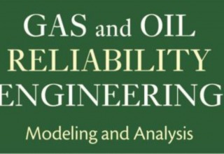 "کتاب ""Gas and Oil Reliability Engineering, 2nd Edition"""